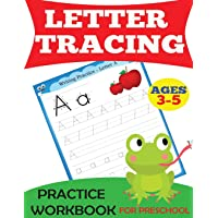 Letter Tracing Practice Workbook: For Preschool, Ages 3-5 (Preschool Workbooks)