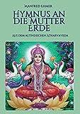Hymnus an die Mutter Erde: Aus dem altindischen Atharvaveda
