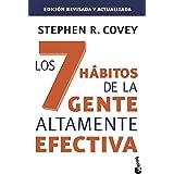 Los 7 hábitos de la gente altamente efectiva. Ed. revisada y actualizada: La revolución ética en la vida cotidiana y en la em