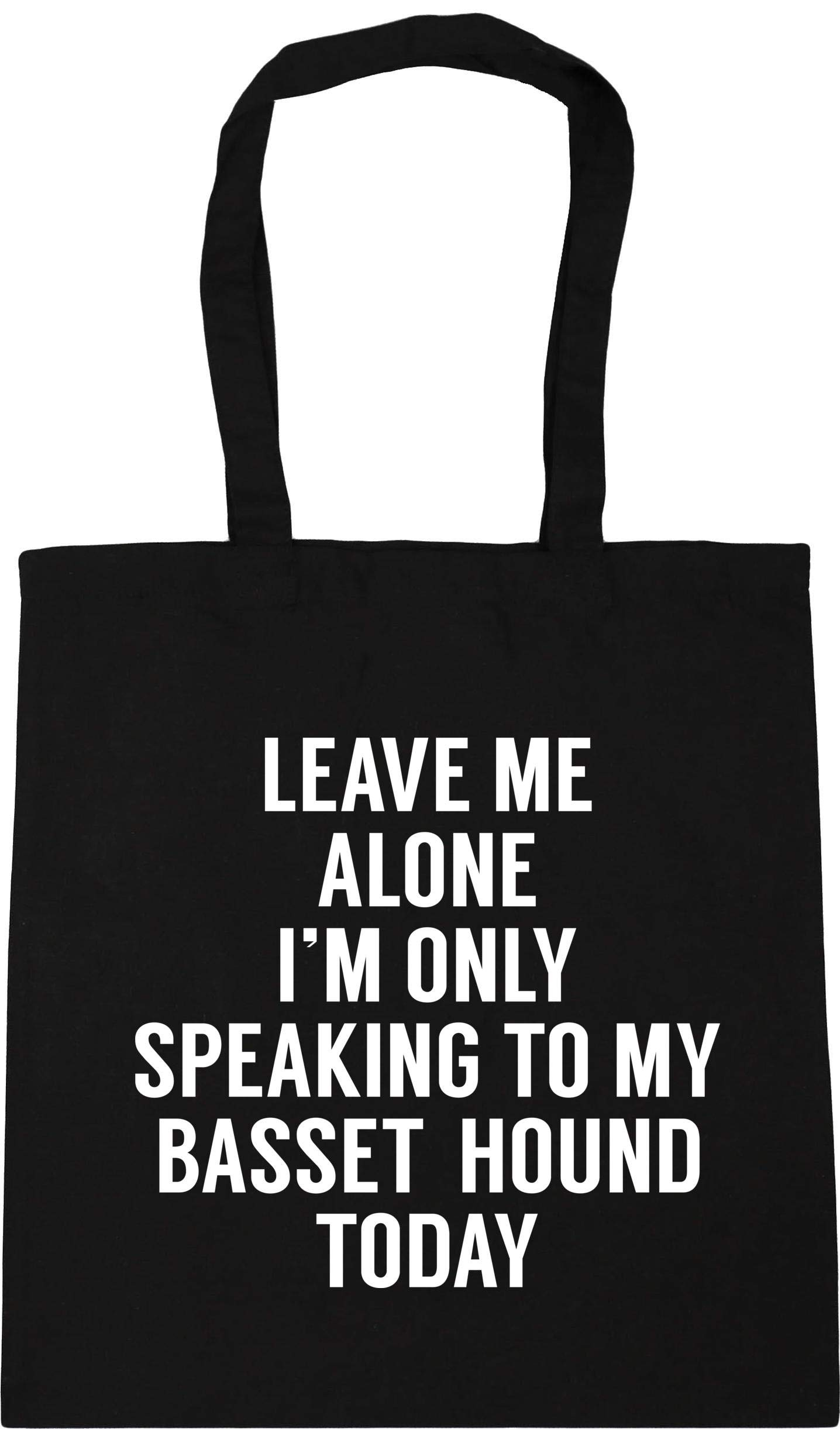 Hippowarehouse Leave me alone I'm only speaking talking to my basset hound today – dog Tote Shopping Gym Beach Bag 42cm…