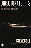 Directorate S: The C.I.A. and America's Secret Wars in Afghanistan and Pakistan, 2001–2016
