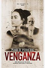 Venganza: una historia de Rojo: Una novela de policías, crímenes, misterio y suspense (Detectives novela negra nº 3) Versión Kindle