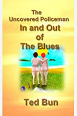 Uncovered Policeman; In and Out of the Blues: A Romantic Naturist Comedy (Rags to Riches Book 3) Kindle Edition