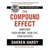 The Compound Effect - Jumpstart your income Latest Edition 2013
