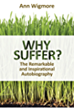 Why Suffer? (English Edition)