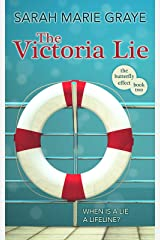 The Victoria Lie: When is a lie a lifeline? (The Butterfly Effect Book 2) Kindle Edition
