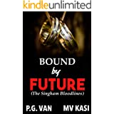 Bound by Future: Passionate Indian Romance (The Singham Bloodlines #4)