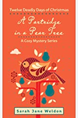 A Partridge in a Pear Tree: Twelve Deadly Days of Christmas Kindle Edition