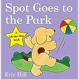 Spot Goes to the Park (Spot - Original Lift The Flap) [Idioma Inglés]
