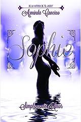 Sophie (Simplemente Amor nº 1) Versión Kindle