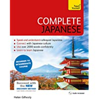 Complete Japanese Beginner to Intermediate Book and Audio Course: Learn to read, write, speak and understand a new language with Teach Yourself