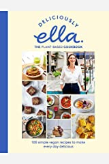 Deliciously Ella The Plant-Based Cookbook: The fastest selling vegan cookbook of all time Hardcover