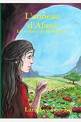 L'anneau d'Alana Broché