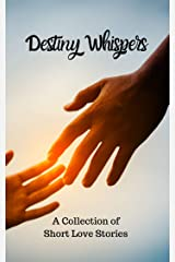 Destiny Whispers Kindle Edition