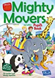 Mighty Movers 2nd edition: Pupil's Book