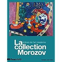 LA COLLECTION MOROZOV.ICONES DE L'ART MODERNE: A LA FONDATION LOUIS VUITTON