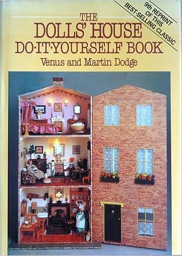 The dolls house do it yourself book amazon venusdodge the dolls house do it yourself book amazon venusdodge martin dodge books solutioingenieria Image collections