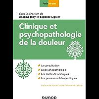 Clinique et psychopathologie de la douleur (Psychothérapies)
