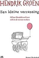 Een kleine verrassing: Of hoe Hendrik en Evert zich in de nesten werken