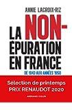 La non-épuration en France - De 1943 aux années 1950: De 1943 aux années 1950