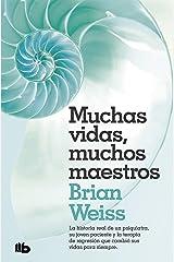 MUCHAS VIDAS, MUCHOS MAESTROS Paperback
