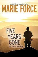 Five Years Gone—Ein Traum von Liebe