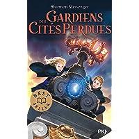 Gardiens des cités perdues - tome 01 (1)