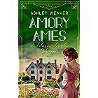 Amory Ames und das mörderische Geheimnis (Amory Ames ermittelt-Reihe 3) (German Edition)