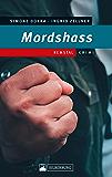Mordshass: Remstal-Krimi
