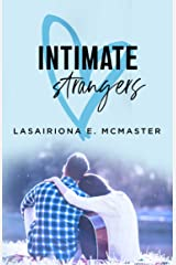 Intimate Strangers: A Second Chance Romance (The Lisa Millar Series Book 1) Kindle Edition