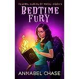 Bedtime Fury (Federal Bureau of Magic Cozy Mystery Book 5) (English Edition)