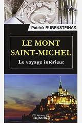 Le Mont Saint-Michel - Le voyage intérieur Broché