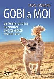 Gobi et moi : Un homme, un chien, un marathon : une formidable histoire vraie (HarperCollins)