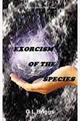 Exorcism of the Species Paperback