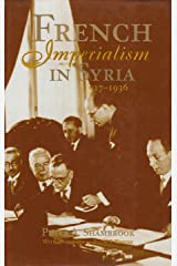 French Imperialism in Syria: 1927-1936 Hardcover