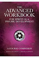 The Advanced Workbook For Spiritual & Psychic Developent - A Course Companion Paperback