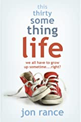 This Thirtysomething Life Kindle Edition