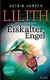 Lilith: Eiskalter Engel