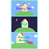 Storybook Collection: Bouncy Ball, Stars and Daddy Pig's Birthday - Great Picture Book For Kids