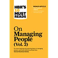 """HBR's 10 Must Reads on Managing People, Vol. 2 (with bonus article """"The Feedback Fallacy"""" by Marcus Buckingham and…"""