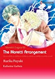 The Moretti Arrangement - Moretti's Legacy 3 (Harlequin comics)