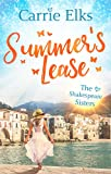 Summer's Lease: Escape to paradise with this swoony summer romance (The Shakespeare Sisters)