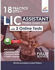 18 Practice Sets for LIC Assistant Prelim Exam 2019 with 3 Online Tests