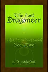 The Lost Dragoneer (The Chronicles of Susah Book 2) (English Edition) Kindle Ausgabe