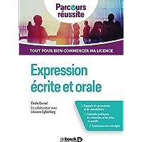 Expression écrite et orale: Tout pour bien commencer ma licence (2019)