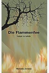 Die Flammenfee: Vampir in Gefahr Kindle Ausgabe