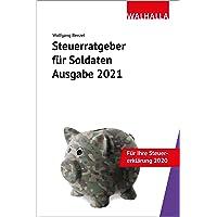 Steuerratgeber für Soldaten - Ausgabe 2021