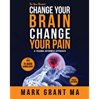 The New Change Your Brain, Change Your Pain: Based on EMDR (English Edition)