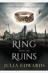 The Ring from the Ruins (The Scar Gatherer) Paperback