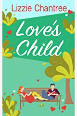 Love's Child: Treat yourself to a story about true love, hidden secrets and family loyalty Kindle Edition